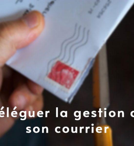 Déléguer la gestion de son courrier